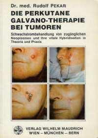 18. Die Perkutane Galvano Therapie bei Tumoren