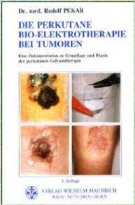 19. Die Perkutane Bio Elektro Therapie bei Tumoren