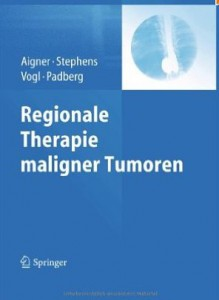 Regionale Therapie maligner Tumore Aigner