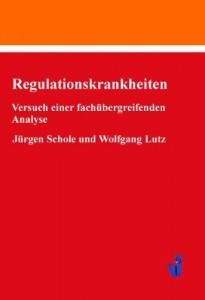 Regulationskrankheiten von J. Schole