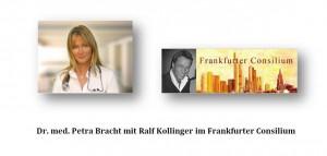 Die Ernährungsmedizinerin Dr. med. Petra Bracht / Bad Homburg mit Ralf Kollinger im Frankfurter Consilium